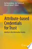 Attribute based Credentials for Trust