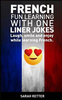French  Fun Learning with One Liner Jokes