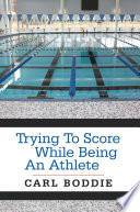 Trying To Score While Being An Athlete