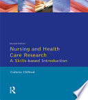 Nursing and Health Care Research
