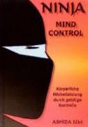 Ninja mind control