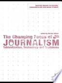The Changing Faces Of Journalism