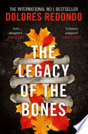 The Legacy of the Bones  The Baztan Trilogy  Book 2
