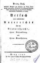 Franz Fu          Versuch eines leichtfa  lichen Unterrichts von der Rindviehzucht  ihrer Behandlung  und ihren Krankheiten
