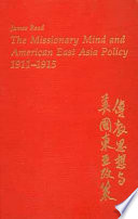 The Missionary Mind And American East Asia Policy 1911 1915