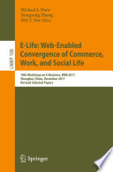Review E-Life: Web-Enabled Convergence of Commerce, Work, and Social Life