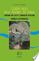 Guida alla Dea Madre in Italia