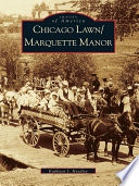 Chicago Lawn Marquette Manor