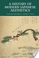 A History of Modern Japanese Aesthetics Modern Japanese Aesthetics In Any Language It