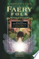 A Witch s Guide to Faery Folk