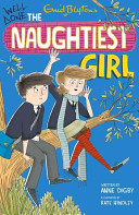 Well Done, the Naughtiest Girl by Enid Blyton