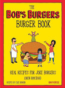 The Bob s Burgers Burger Book