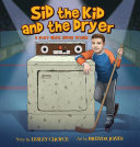 Sid the Kid and the Dryer