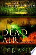 Tales of the Brass Griffin  Dead Air
