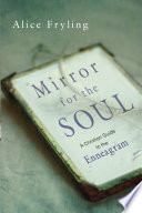 Mirror for the Soul  A Christian Guide to the Enneagram