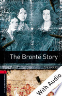 The Bront   Story   With Audio Level 3 Oxford Bookworms Library