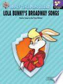 Looney Tunes Piano Library  Level 3    Lola Bunny s Broadway Songs