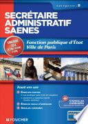 Secr  taire administratif SAENES Cat  gorie B  Fonction publique d   tat Ville de Paris concours 2014