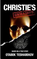 Christie S Unmasked