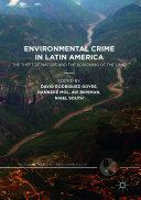 Environmental Crime in Latin America