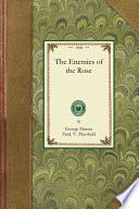 The Enemies Of The Rose : national rose society is a comprehensive guide...