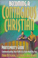 Becoming a Contagious Christian Participant s Guide
