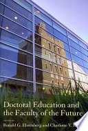 Doctoral Education and the Faculty of the Future