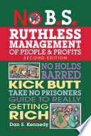 No B S  Ruthless Management of People and Profits