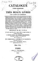 Catalogue d'une collection de très beaux livres ... provenant de MM. W. et AA. La vente aura lieu le 11 mars 1841, et jours suivans ... par le ministère de MM. Commendeur et Lenormand de Villeneuve, commissaires-priseurs, etc
