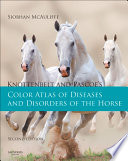 Knottenbelt and Pascoe s Color Atlas of Diseases and Disorders of the Horse E Book