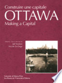 Ottawa--making a Capital