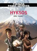 Thomas Passe-Mondes : Hyksos