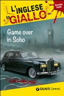 Game Over in Soho