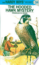 Hardy Boys 34: The Hooded Hawk Mystery A Gift That Involves Them In An Exciting