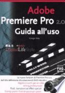 Adobe premiere pro 2 0  Guida all uso