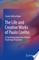 The Life and Creative Works of Paulo Coelho