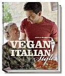Vegan Italian style : moderne italienische Küche