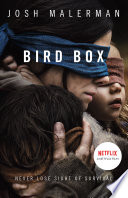 Bird Box : thriller that is sure to stay with you...