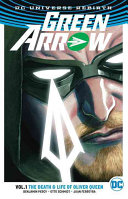 Green Arrow Vol  1  Rebirth
