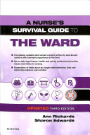 A Nurse s Survival Guide to the Ward   Updated Edition