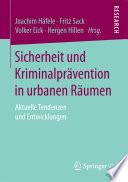 Sicherheit und Kriminalprävention in urbanen Räumen
