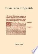 From Latin to Spanish  Historical phonology and morphology of the Spanish language