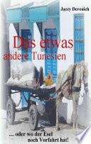 Das etwas andere Tunesien