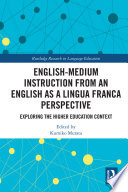 English Medium Instruction from an English as a Lingua Franca Perspective