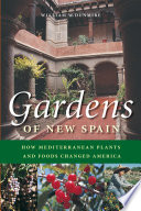Gardens of New Spain Late Fifteenth And Sixteenth Centuries They Brought