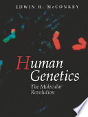 Human Genetics : human genetics with an emphasis on the impact...