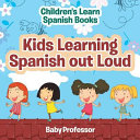Kids Learning Spanish Out Loud