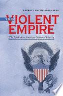 This Violent Empire