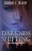 Darkness Shifting by Sarah Blair