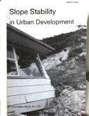 Slope stability in urban development